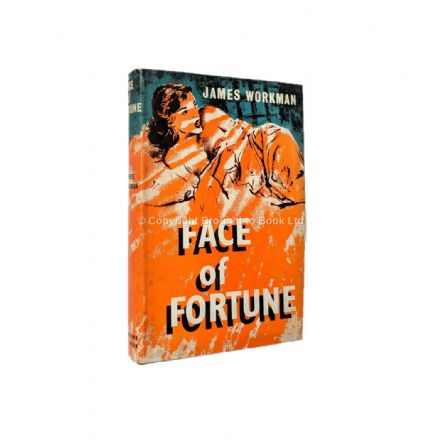 Face Of Fortune by James Workman First Edition Hodder & Stoughton 1961